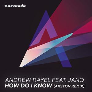 How Do I Know (Arston Remix)
