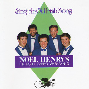 Pal of My Cradle Days by Noel Henry's Irish Showband