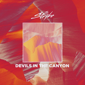 Devils In The Canyon