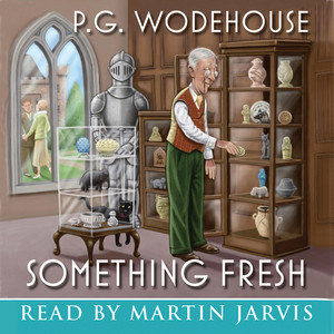 Something Fresh (Abridged) Audiobook free download