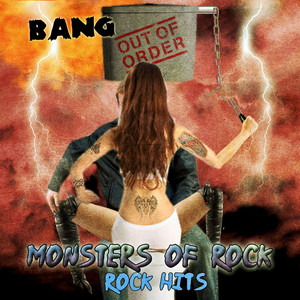 Bang out of Order - Monster of Rock, Rock Hits album