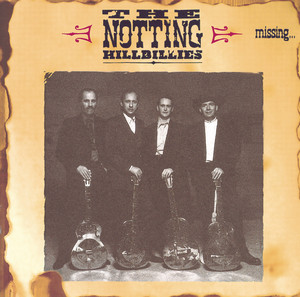 That's Where I Belong by The Notting Hillbillies