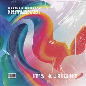 Marshall Jefferson x G Smeddles x P Brightledge - It ́s Alright