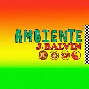J Balvin – Ambiente (Acapella)