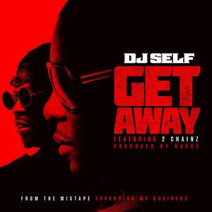 Get Away (feat. 2 chainz)