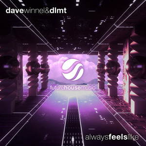 Always Feels Like (Extended Mix)