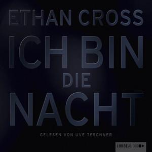 Ich bin die Nacht (Ungekürzt) Audiobook