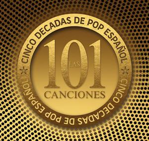 Las 101 canciones - Cinco décadas de Pop Español album