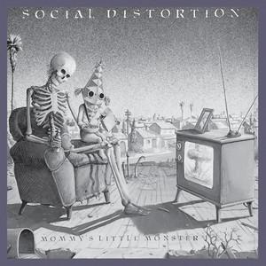 Social Distortion – Mommy's Little Monster (Studio Acapella)