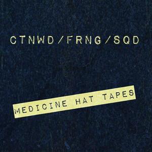 Medicine Hat Tapes