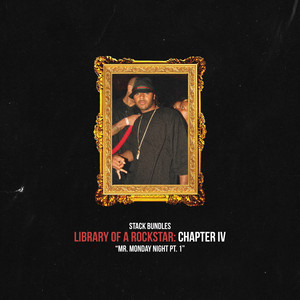 Library of a Rockstar: Chapter 4 - Mr. Monday Night, Pt. 1