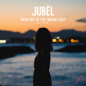Jubël, NEIMY - Dancing In The Moonlight (feat. NEIMY)