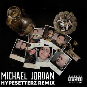Michael Jordan (Remix)