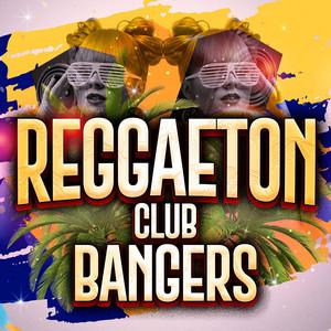 Reggaeton Club Bangers