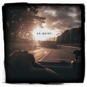 So Quiet