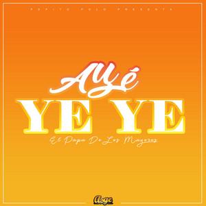 Aye Yeye cover art