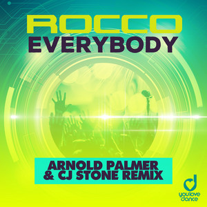 Everybody - Arnold Palmer & Cj Stone Extended Remix cover art
