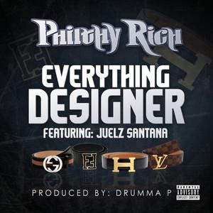 Everything Designer (feat. Juelz Santana)