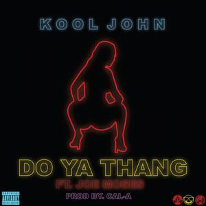 Do Ya Thang (feat. Joe Moses) - Single