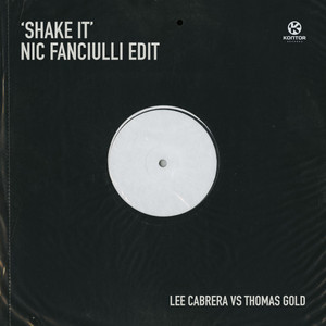 Shake It (Nic Fanciulli Edit)