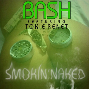 Smokin Naked (feat. Tokie Renet)