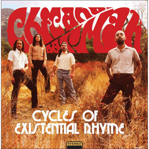 Cycles of Existential Rhyme - Chicano Batman