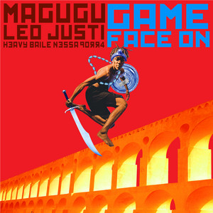 Game Face On - Original Mix by Magugu, Heavy Baile, Leo Justi