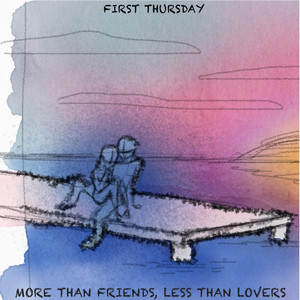 More Than Friends, Less Than Lovers album