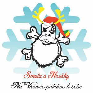 Smola A Hrušky - Na Vianoce Patríme K Sebe