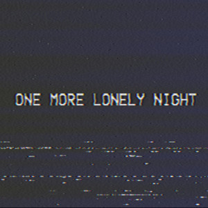One More Lonely Night