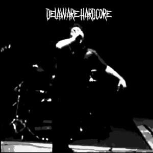 Delaware Hardcore album