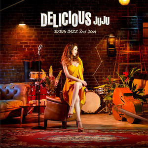 Delicious - JUJU's Jazz 3rd Dish album