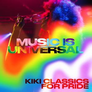 Music Is Universal: Kiki Classics For PRIDE