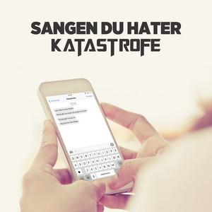 Sangen Du Hater