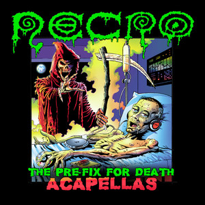 The Pre-Fix For Death: Acapellas