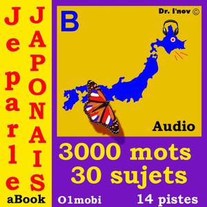 Je Parle Japonais (Avec Mozart*) - Volume Basic Audiobook