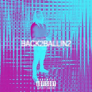 Back 2 Ballin 2