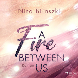 A Fire Between Us Audiobook