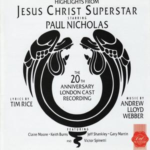 Jesus Christ Superstar (20th Anniversary London Cast Recording Highlights)