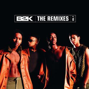 B2K The Remixes Vol. 1
