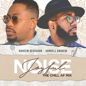 Joyful Noise (The Chill AF Mix)