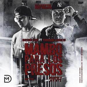 Mambo Para los Presos (feat. Bayron Fire)