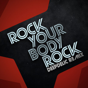 Rock Your Body Rock - DeepDelic Remix cover art