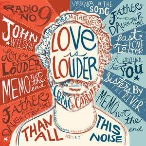 Love Is Louder (Than All This Noise), Part 1 & 2 album