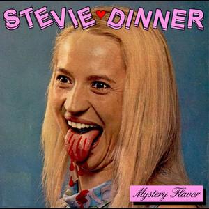 Stevie Dinner