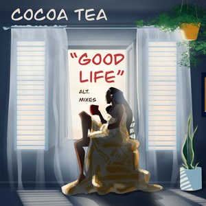 Good Life (Alternate Mix)