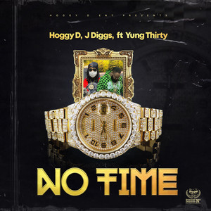 No Time (feat. Yung Thirty)