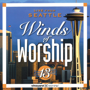 Winds of Worship 13 (Live from Seattle) album