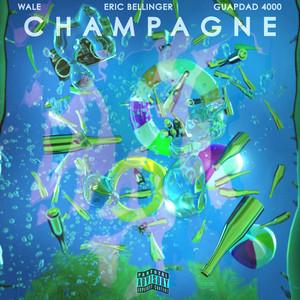 Champagne (feat. Wale & Guapdad 4000)
