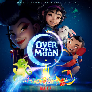 Over the Moon (Music from the Netflix Film) album